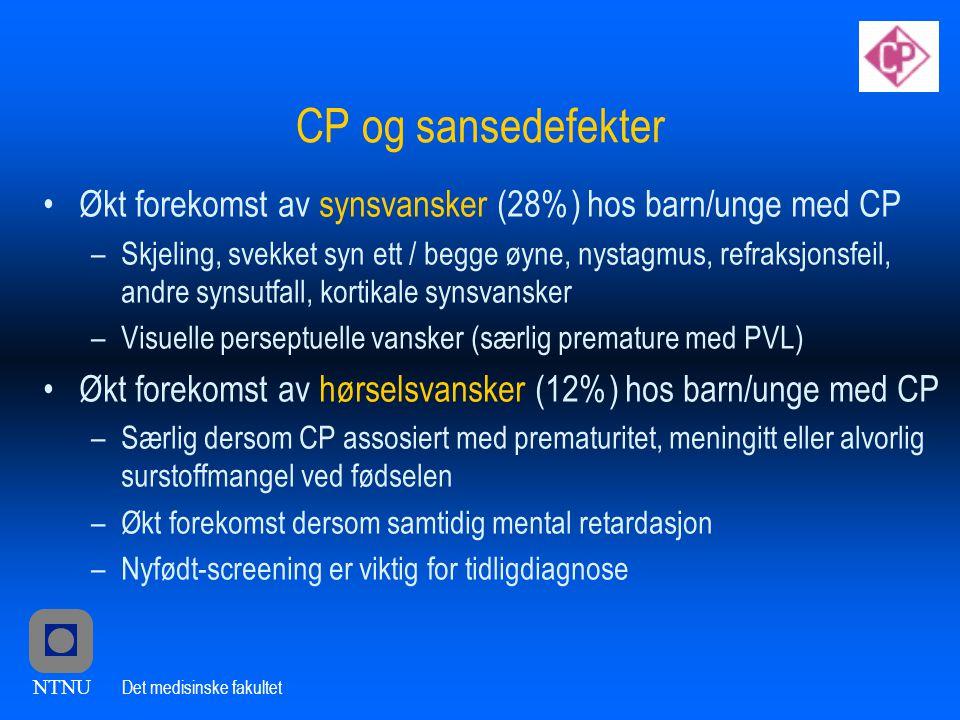 CP og sansedefekter Økt forekomst av synsvansker (28%) hos barn/unge med CP.