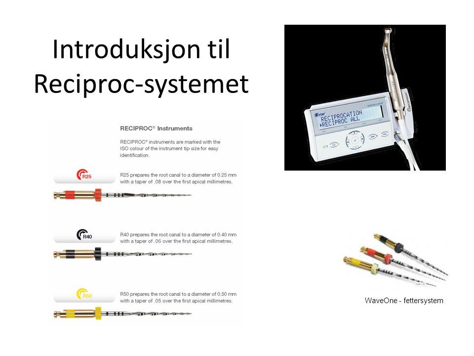 Introduksjon til Reciproc-systemet