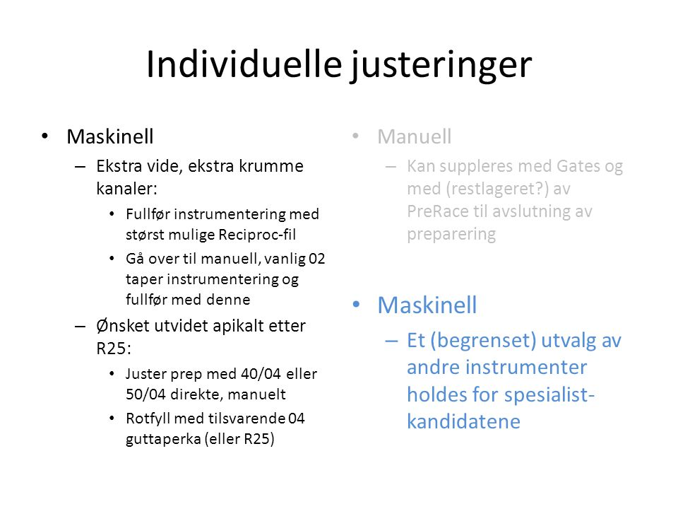 Individuelle justeringer