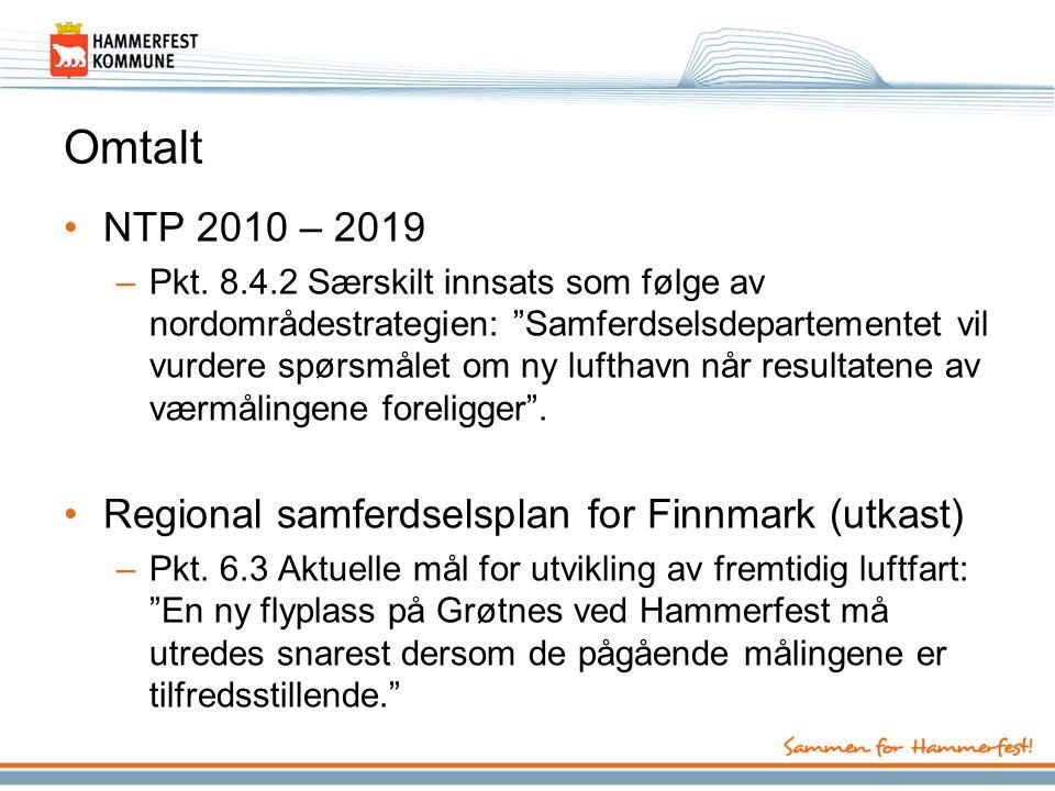 Omtalt NTP 2010 – 2019 Regional samferdselsplan for Finnmark (utkast)