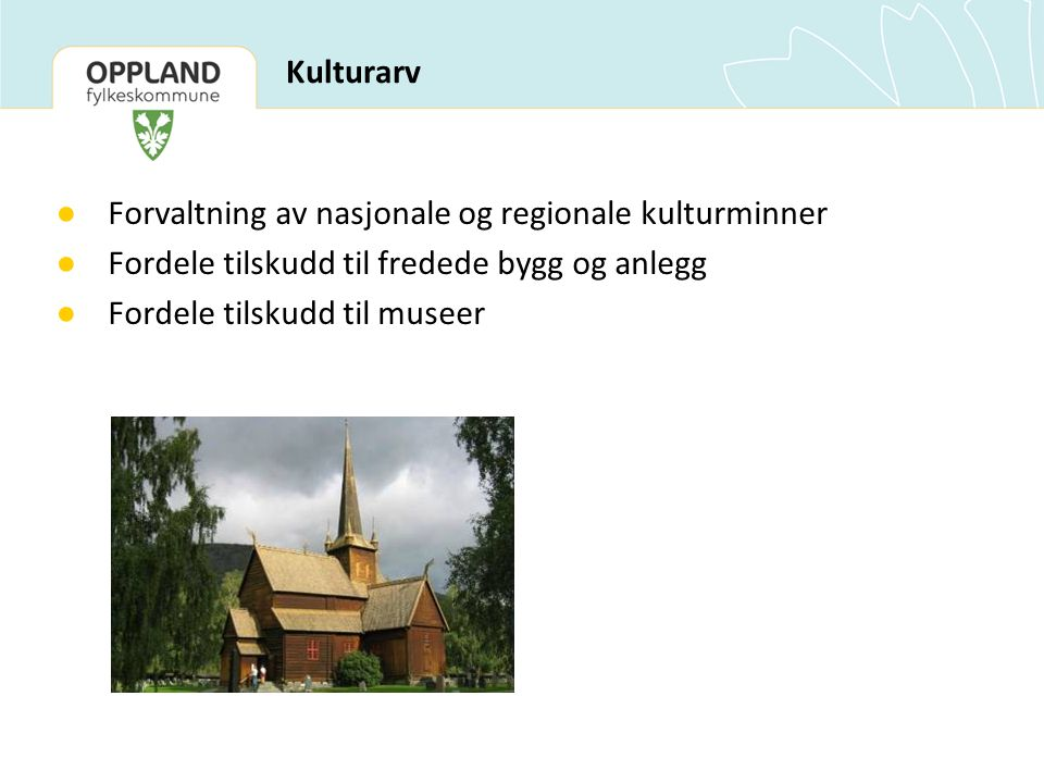 Forvaltning av nasjonale og regionale kulturminner