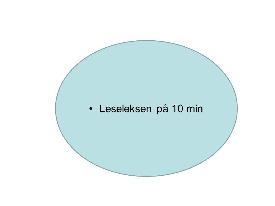 Leseleksen på 10 min