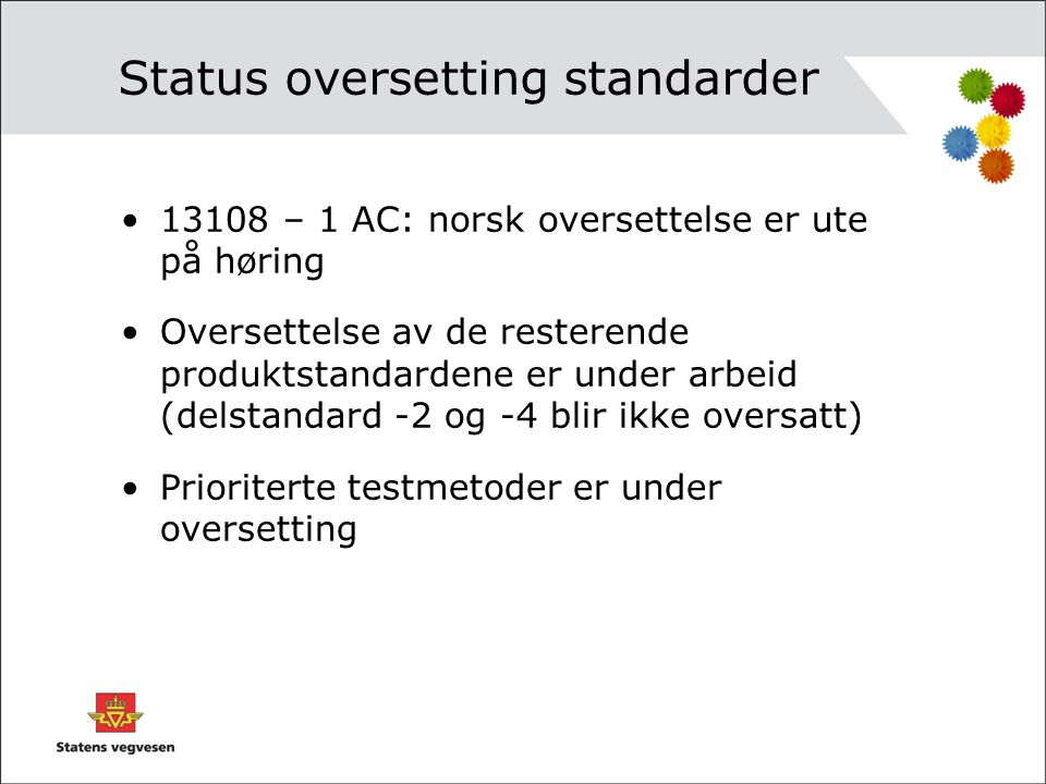Status oversetting standarder