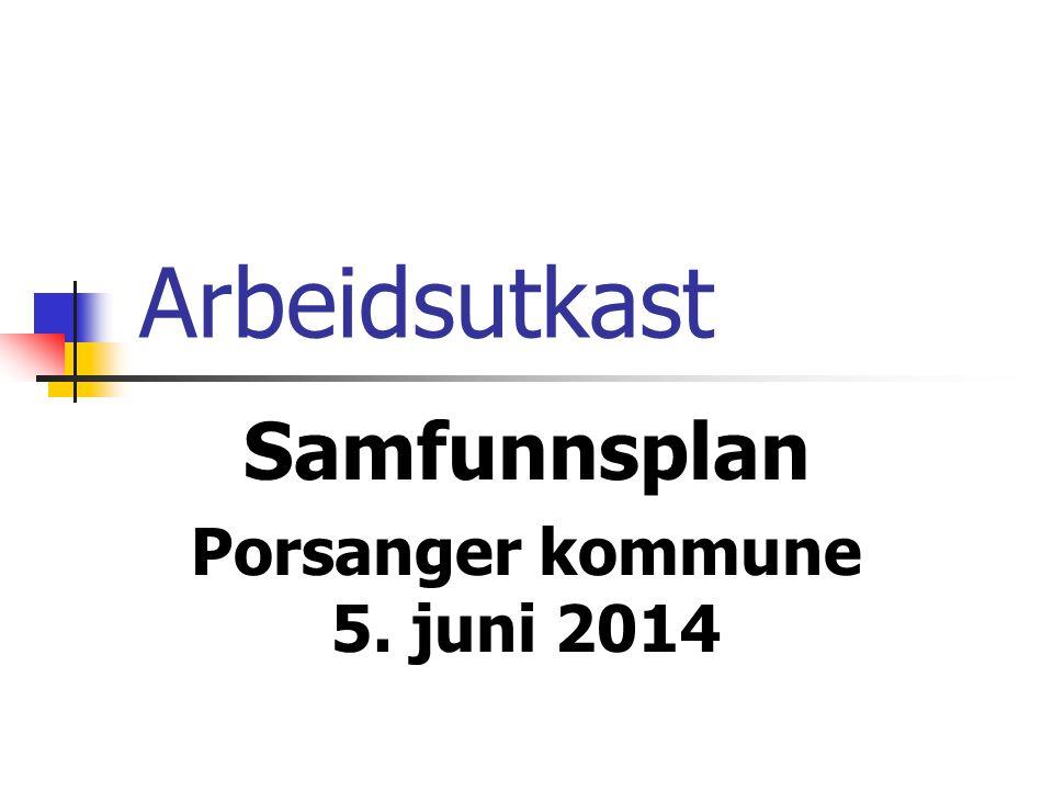 Samfunnsplan Porsanger kommune 5. juni 2014
