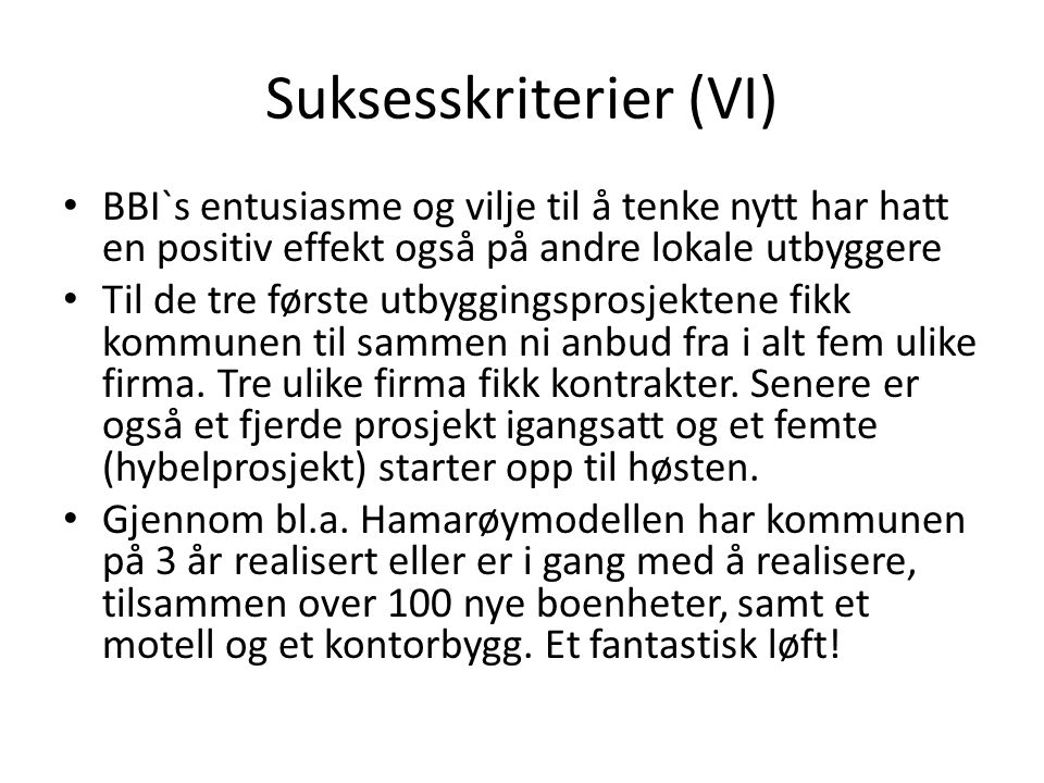 Suksesskriterier (VI)