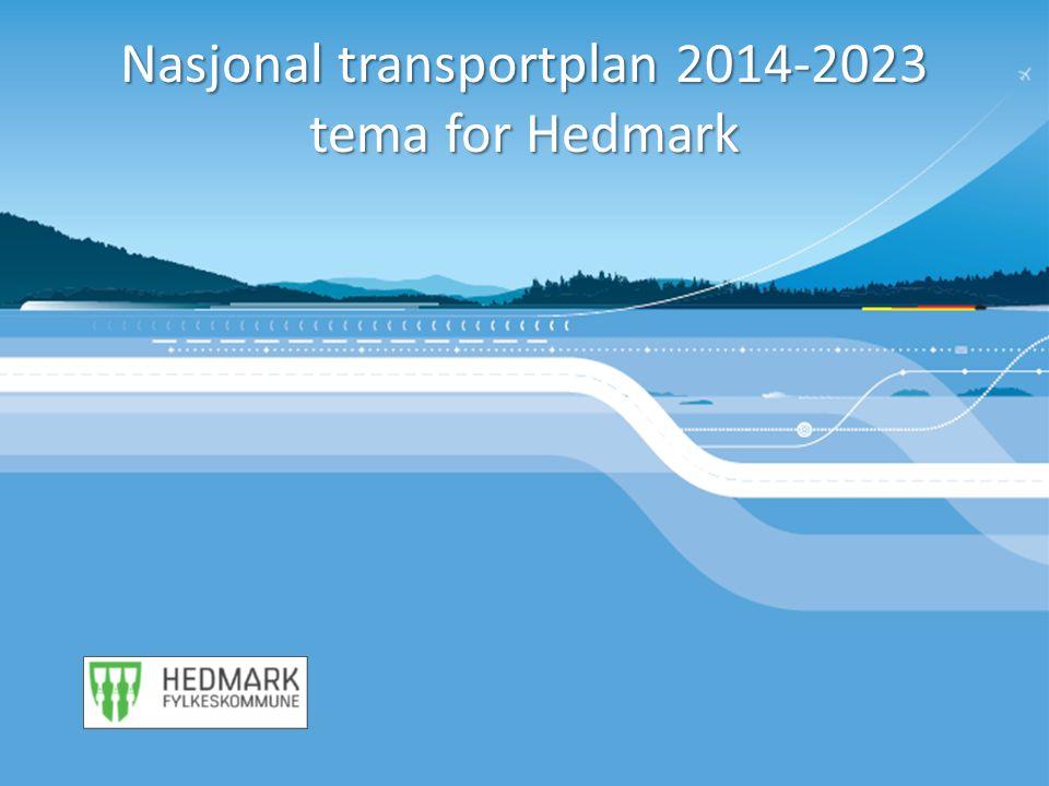 Nasjonal transportplan 2014-2023 tema for Hedmark