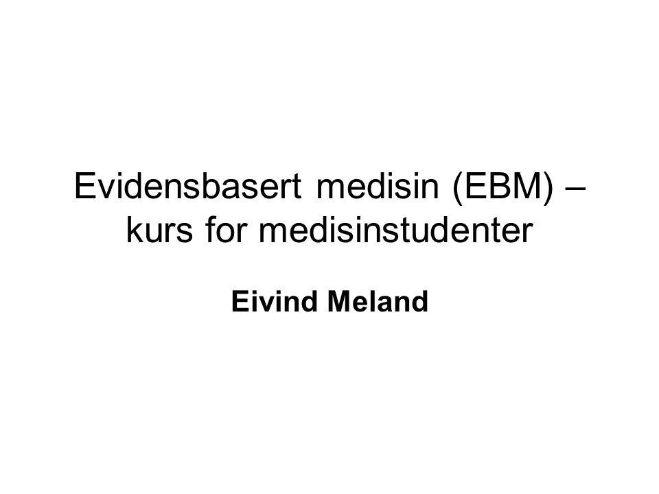 Evidensbasert medisin (EBM) – kurs for medisinstudenter