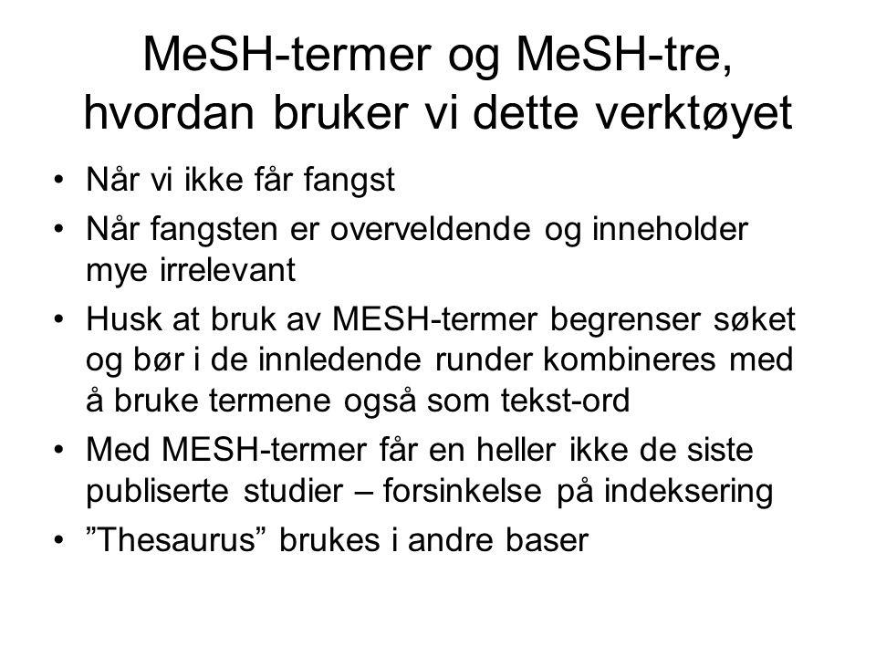 MeSH-termer og MeSH-tre, hvordan bruker vi dette verktøyet
