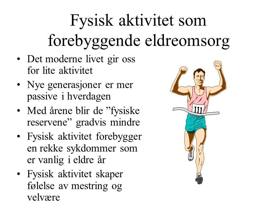 Fysisk aktivitet som forebyggende eldreomsorg