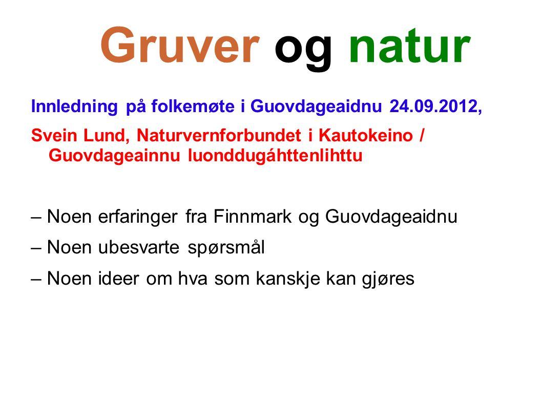 Gruver og natur – Noen erfaringer fra Finnmark og Guovdageaidnu