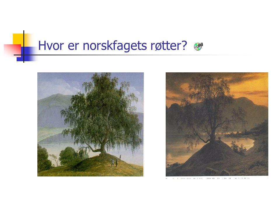 Hvor er norskfagets røtter
