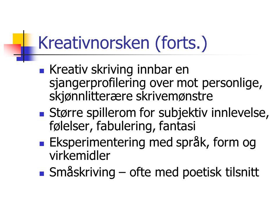 Kreativnorsken (forts.)