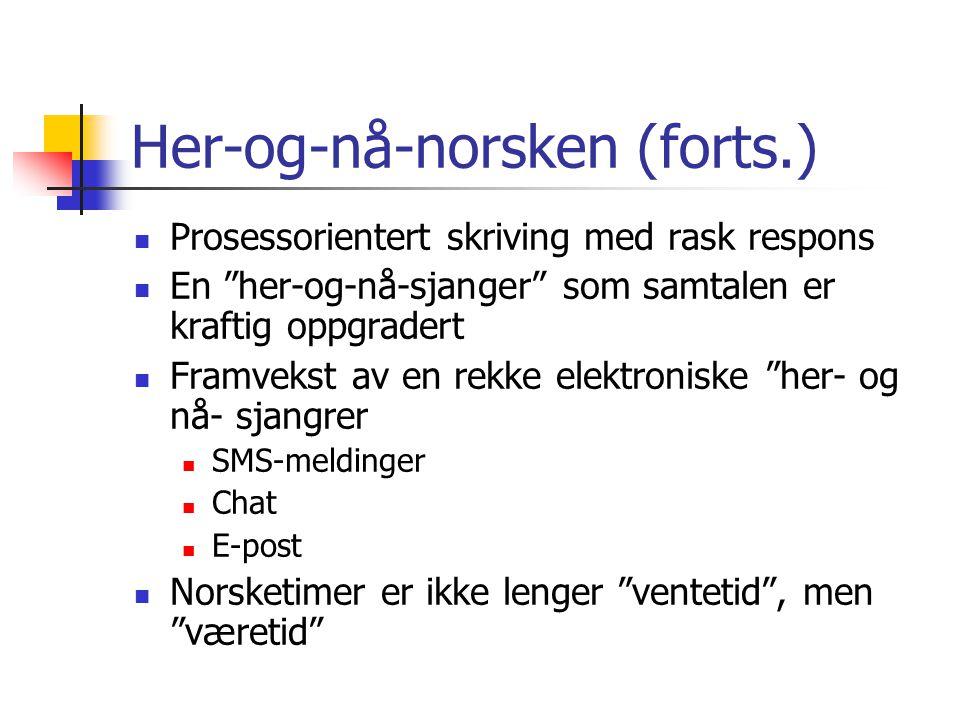 Her-og-nå-norsken (forts.)