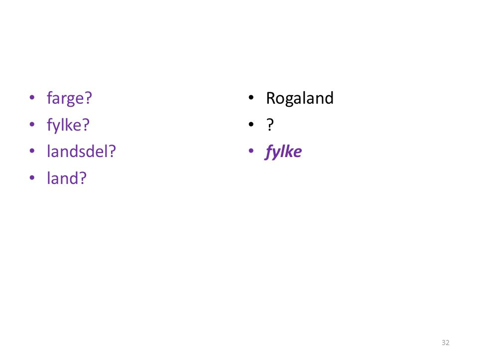 farge fylke landsdel land Rogaland fylke