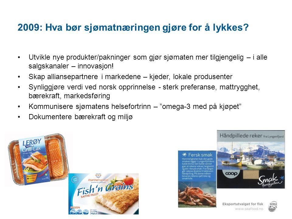 2009: Hva bør sjømatnæringen gjøre for å lykkes