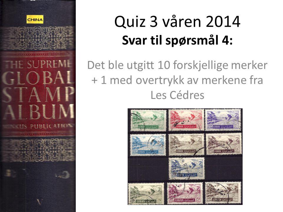 Quiz 3 våren 2014 Svar til spørsmål 4: