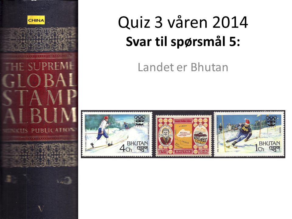 Quiz 3 våren 2014 Svar til spørsmål 5: