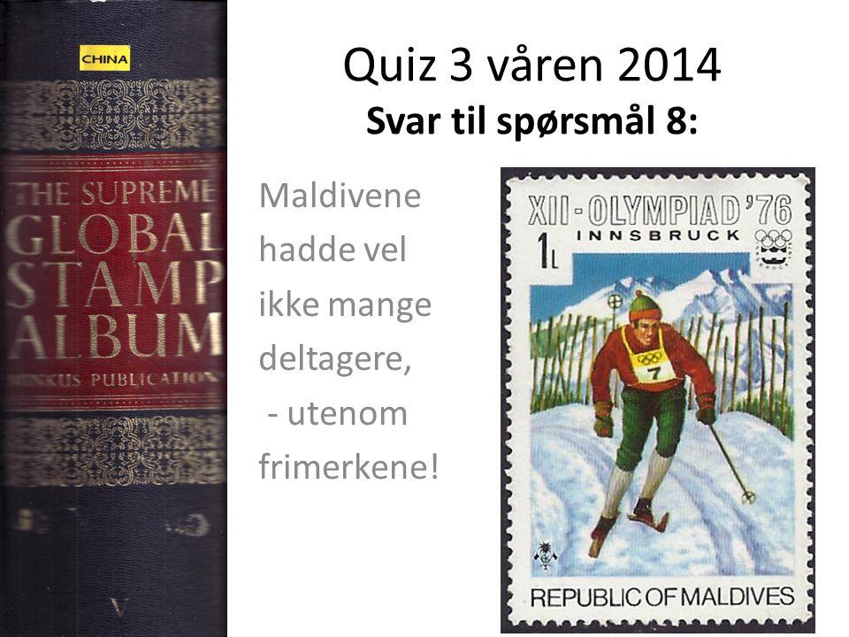 Quiz 3 våren 2014 Svar til spørsmål 8: