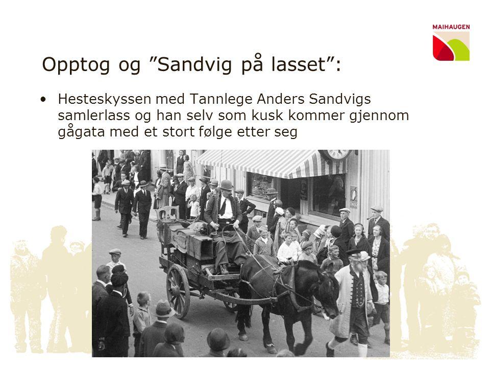 Opptog og Sandvig på lasset :