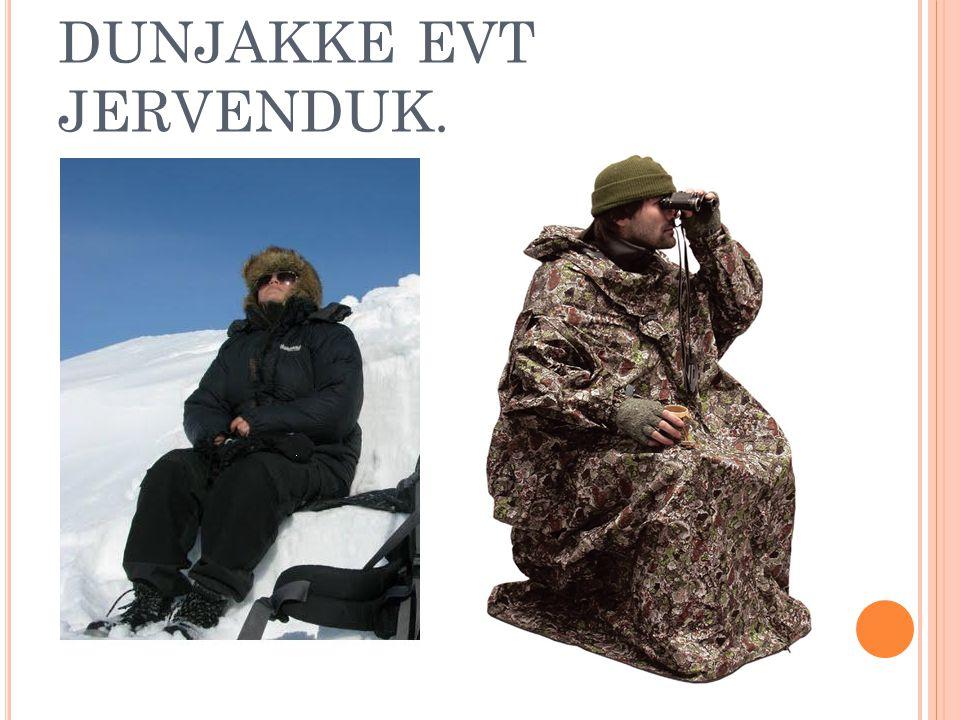 DUNJAKKE EVT JERVENDUK.