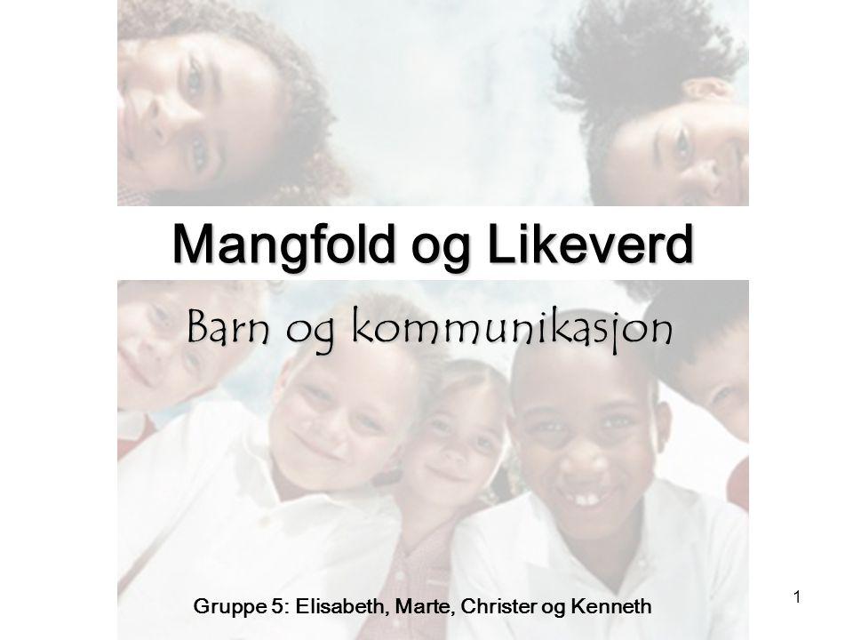 Mangfold og Likeverd Barn og kommunikasjon