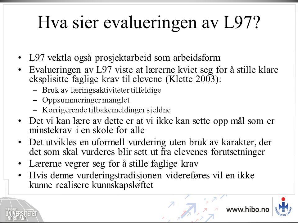 Hva sier evalueringen av L97