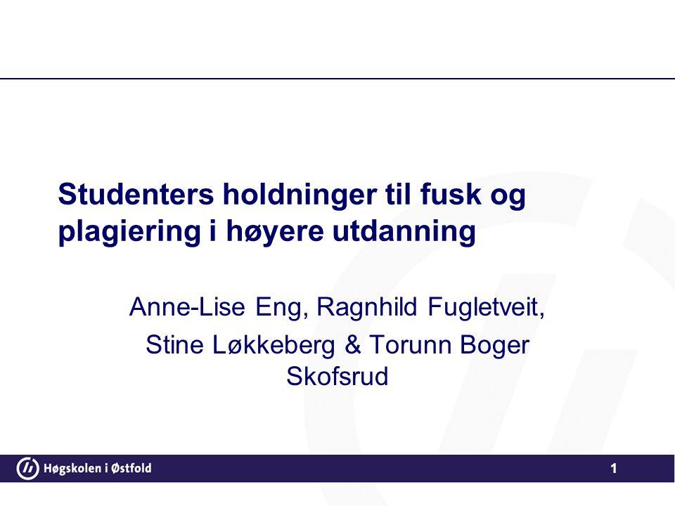 Studenters holdninger til fusk og plagiering i høyere utdanning