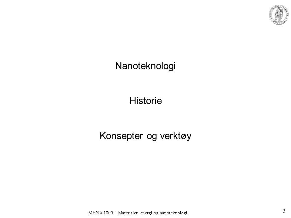 Nanoteknologi Historie Konsepter og verktøy