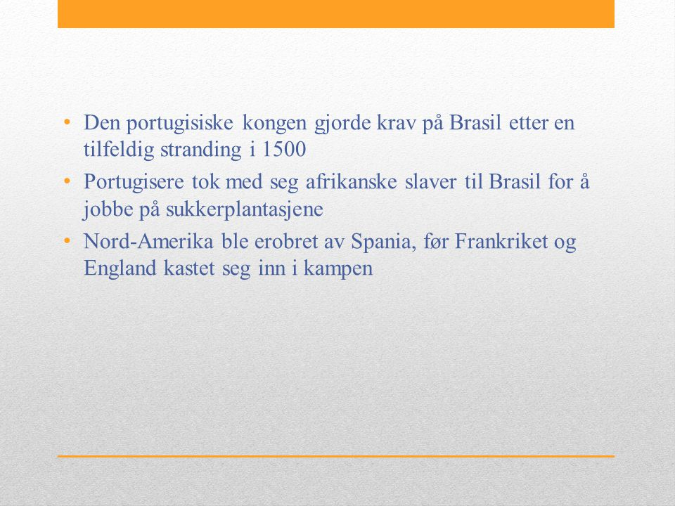 Den portugisiske kongen gjorde krav på Brasil etter en tilfeldig stranding i 1500