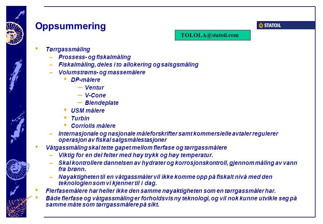 Oppsummering TOLOLA@statoil.com Tørrgassmåling