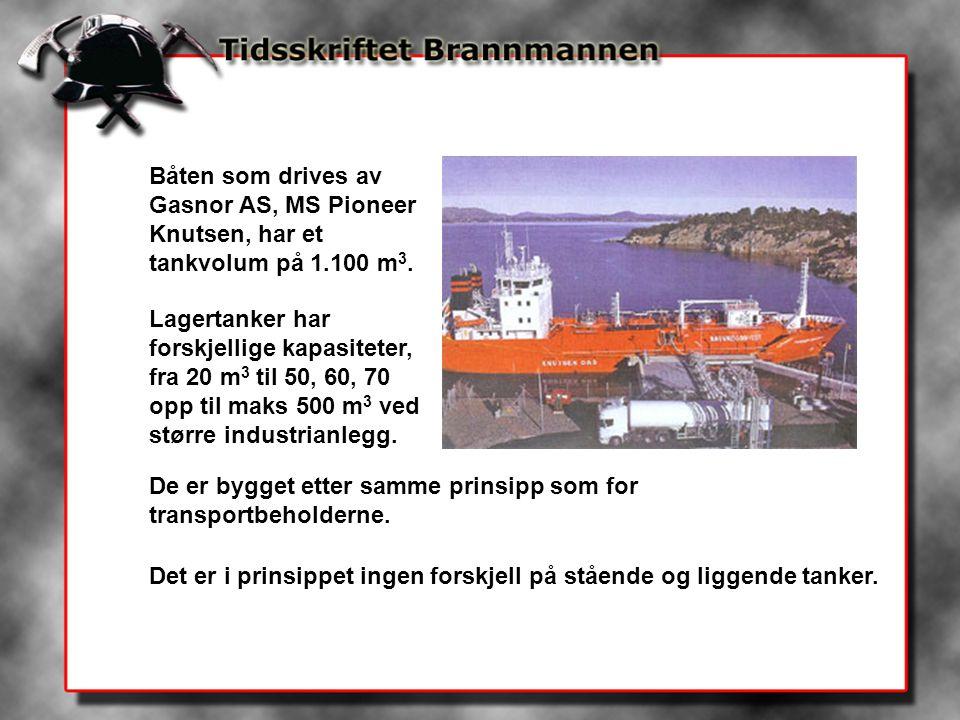 Båten som drives av Gasnor AS, MS Pioneer Knutsen, har et tankvolum på 1.100 m3.