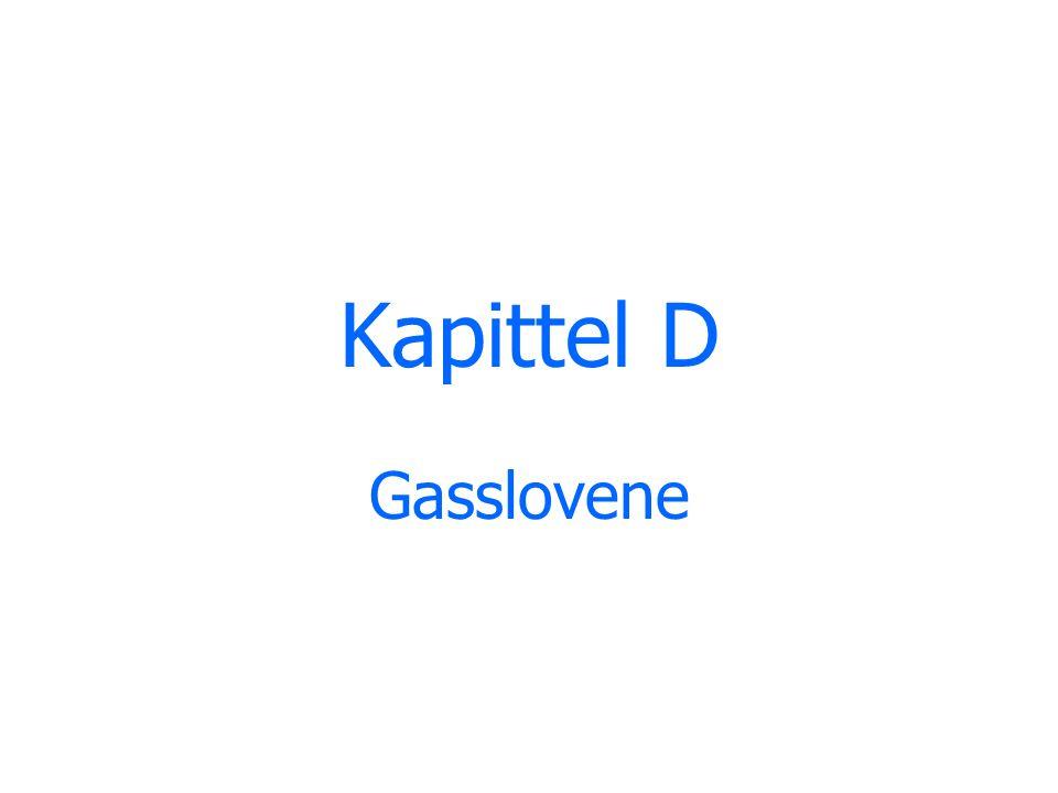 Kapittel D Gasslovene