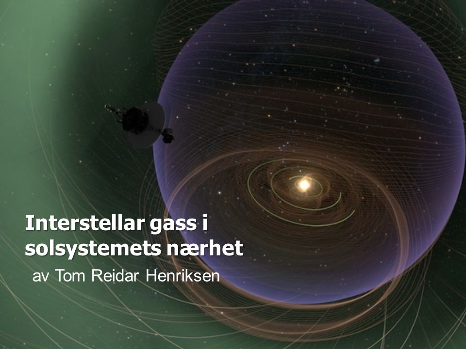 Interstellar gass i solsystemets nærhet