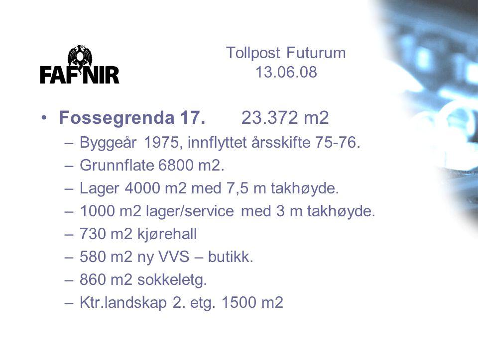 Fossegrenda 17. 23.372 m2 Tollpost Futurum 13.06.08