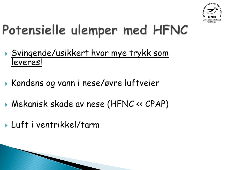 Potensielle ulemper med HFNC