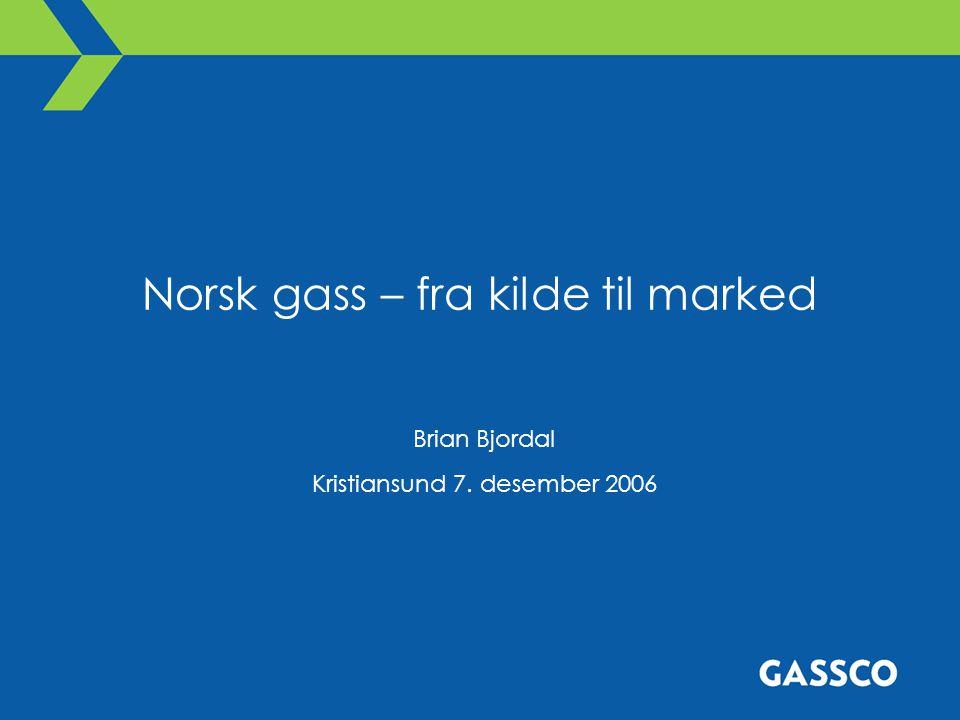 Norsk gass – fra kilde til marked