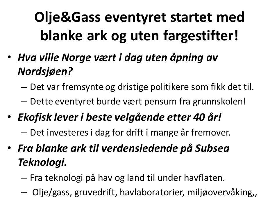 Olje&Gass eventyret startet med blanke ark og uten fargestifter!