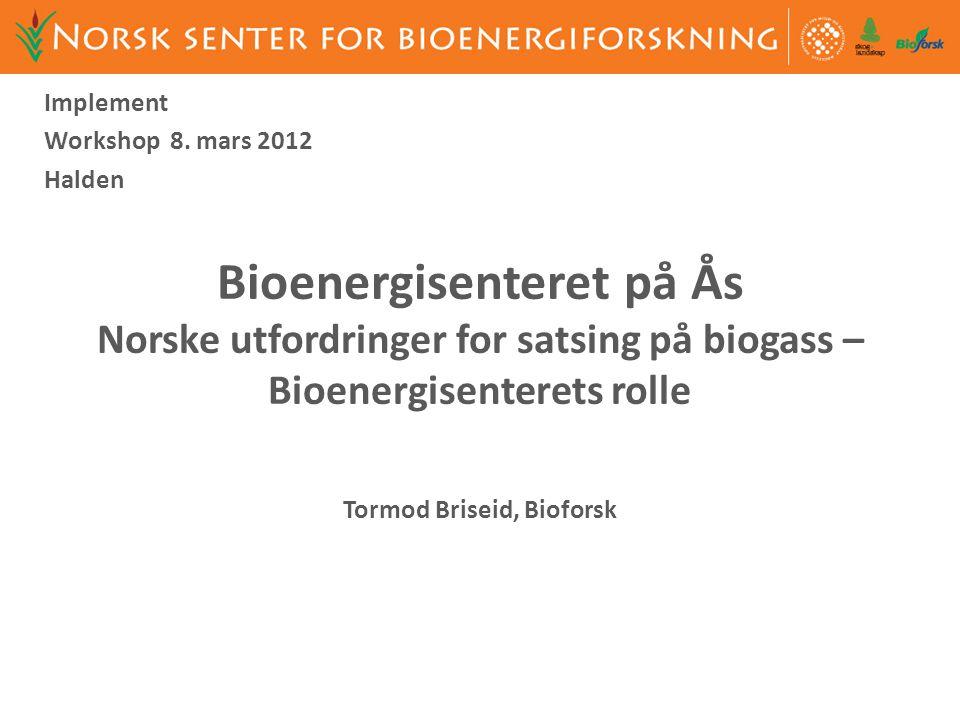 Tormod Briseid, Bioforsk