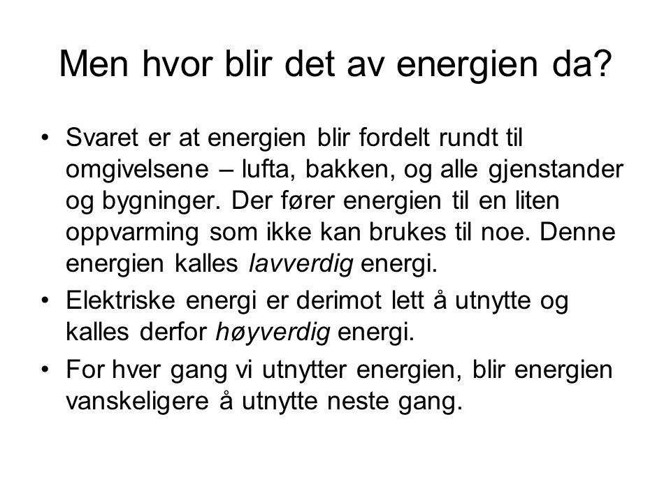 høyverdig energi og lavverdig energi