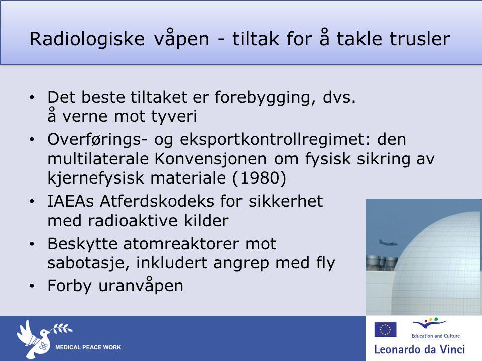 Radiologiske våpen - tiltak for å takle trusler