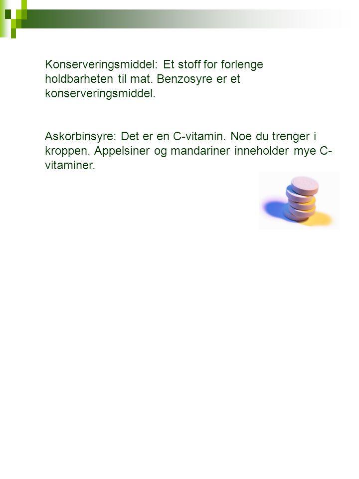 Konserveringsmiddel: Et stoff for forlenge holdbarheten til mat