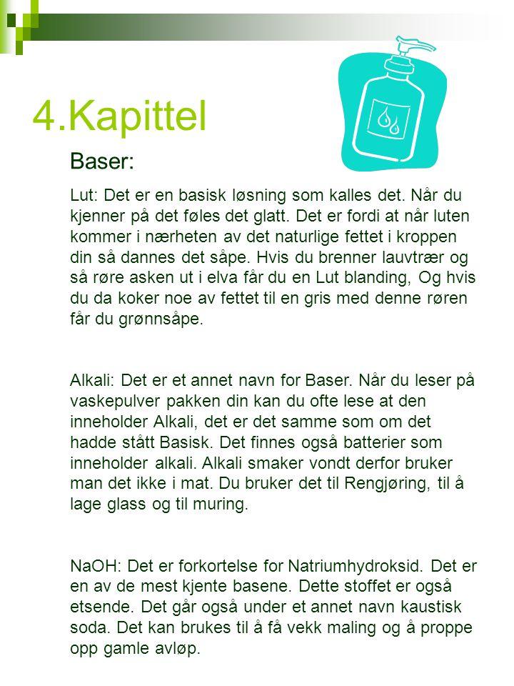 4.Kapittel Baser: