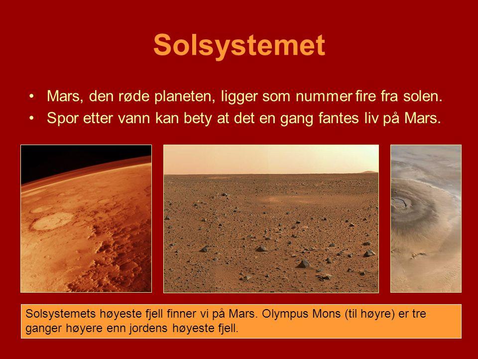 Solsystemet Mars, den røde planeten, ligger som nummer fire fra solen.