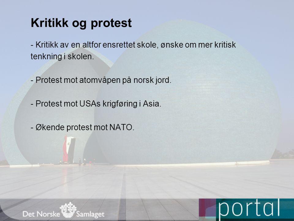 Kritikk og protest - Kritikk av en altfor ensrettet skole, ønske om mer kritisk. tenkning i skolen.