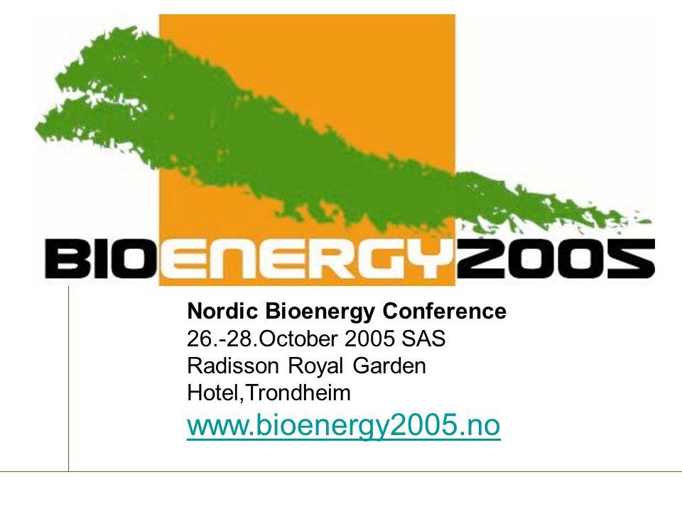 www.bioenergy2005.no Nordic Bioenergy Conference
