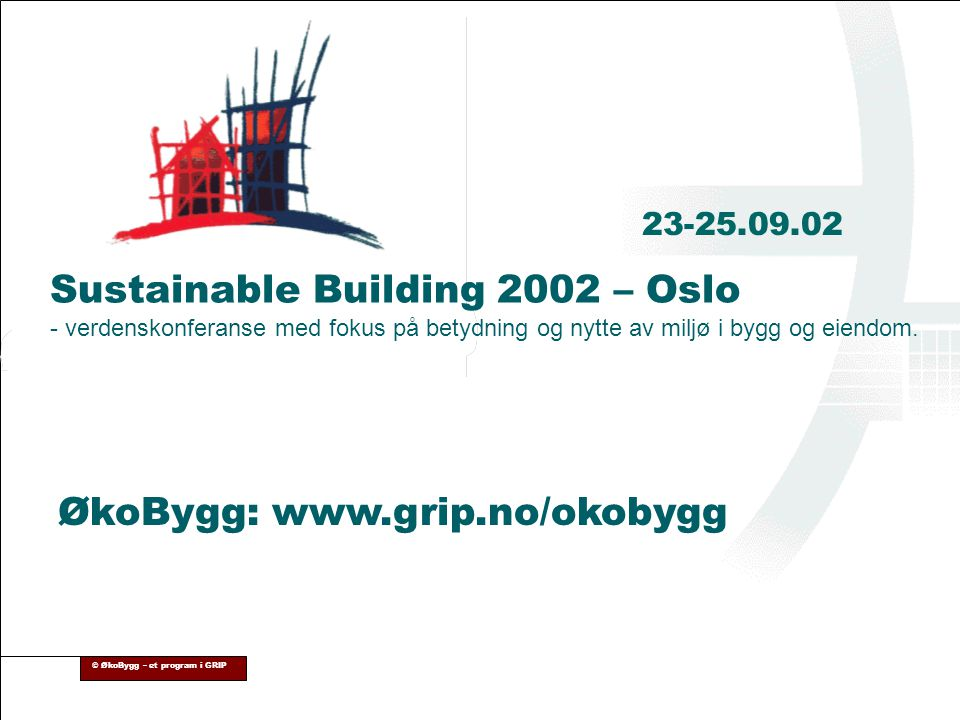 Sustainable Building 2002 – Oslo