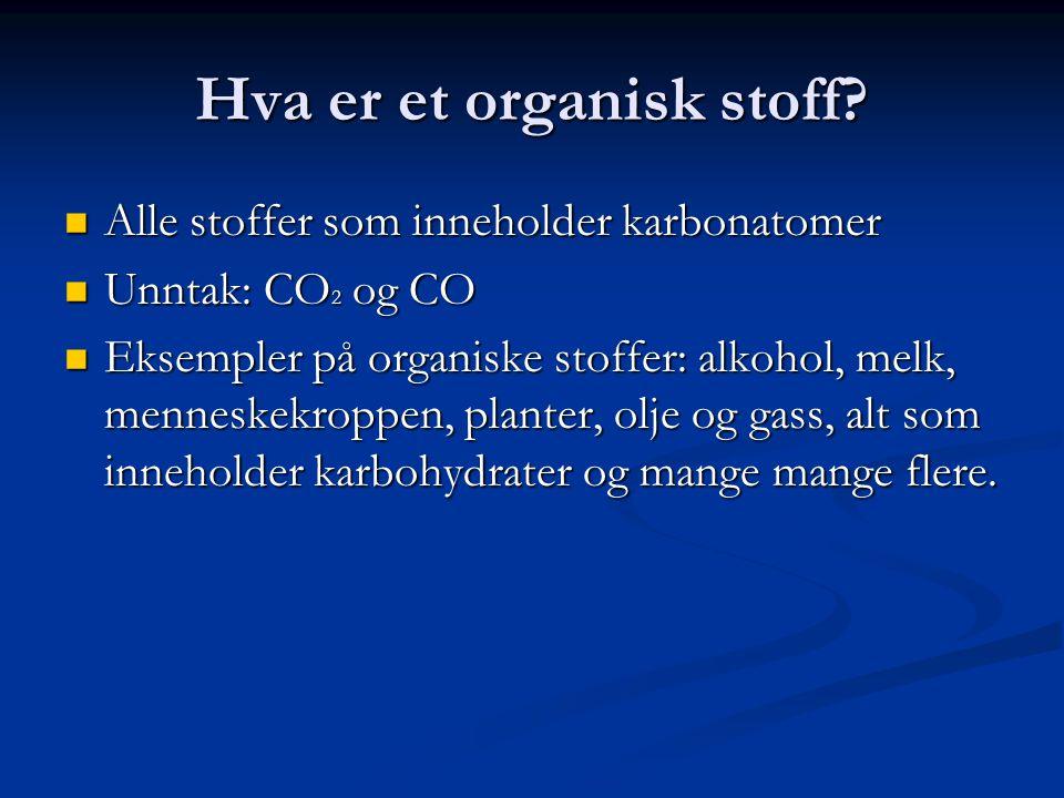 Hva er et organisk stoff