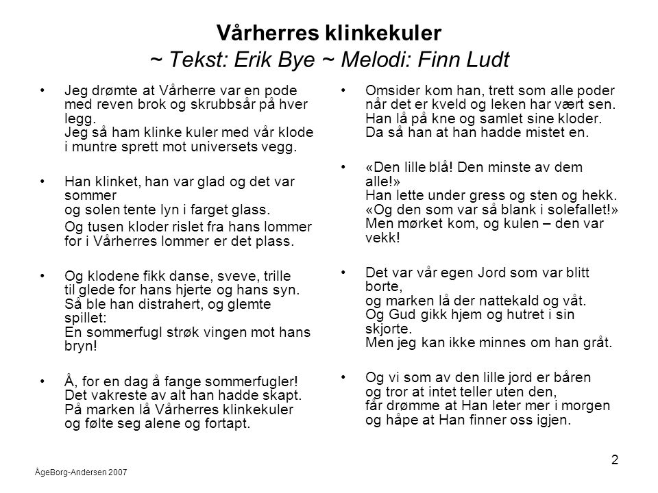 Vårherres klinkekuler ~ Tekst: Erik Bye ~ Melodi: Finn Ludt