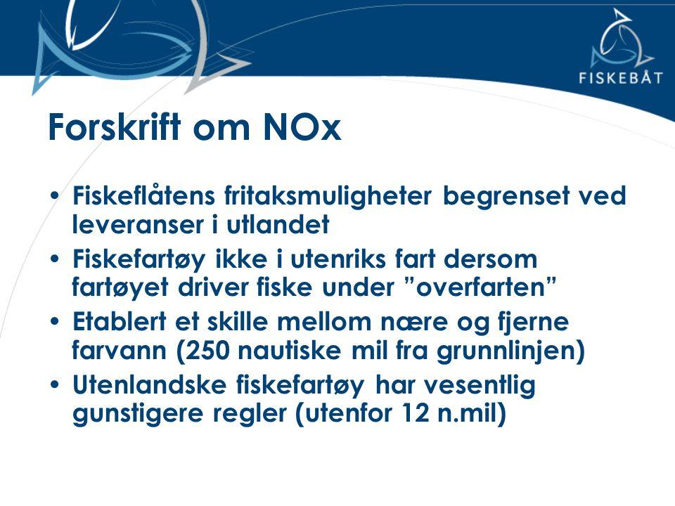 Forskrift om NOx Fiskeflåtens fritaksmuligheter begrenset ved leveranser i utlandet.