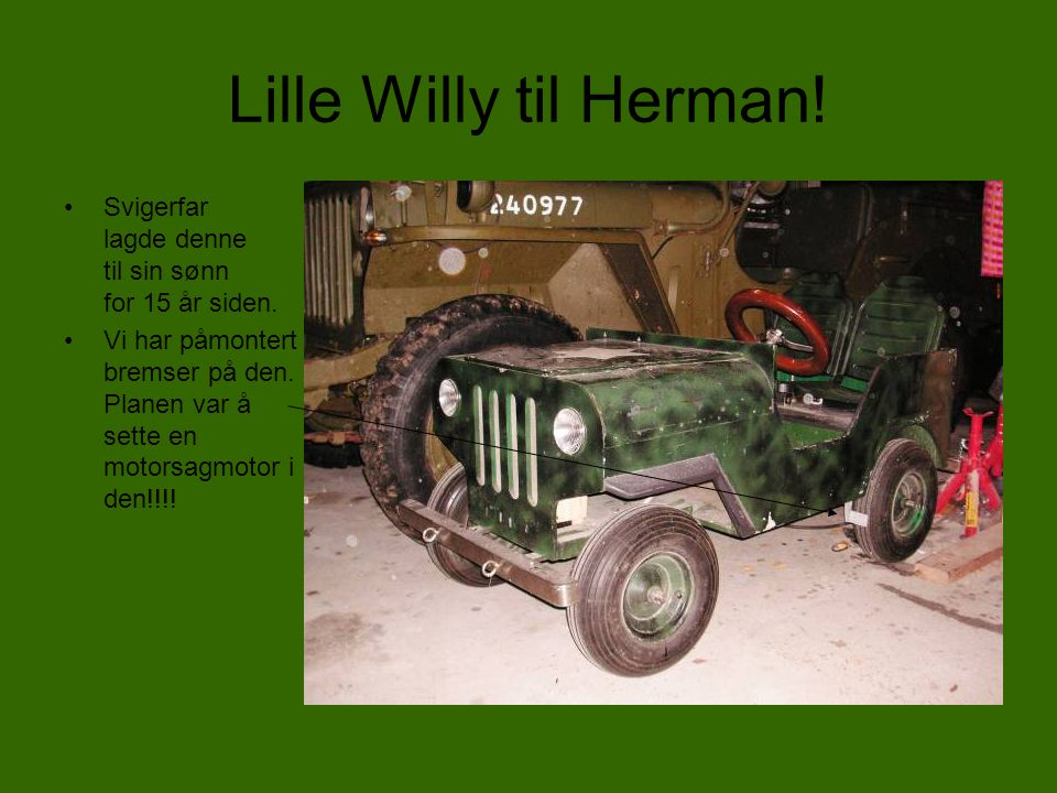 Lille Willy til Herman!